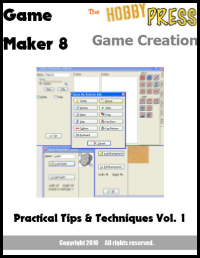 hobby press game maker 8 game creation vol 1 cover New Book:  Game Maker 8 Game Creation   Practical Tips & Techniques Vol.1