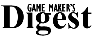 Game Maker's Digest