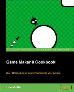 Game Maker Cookbook by Uriel Griffin - Cover